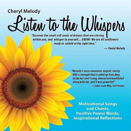 Listen to the Whispers by Cheryl Melody