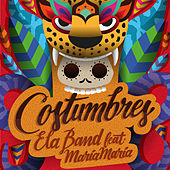 Costumbres de Ela Band