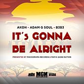 It's Gonna Be Alright von Adam G Soul