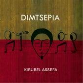 Dimtsepia by Kirubel Assefa