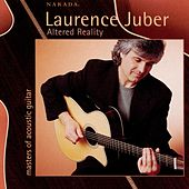 Altered Reality by Laurence Juber