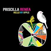 Play & Download Hello My Apple by Priscilla Renea | Napster