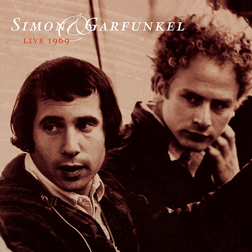 Play & Download Live 1969 by Simon & Garfunkel | Napster
