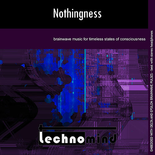 Nothingness by Techno Mind