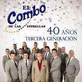 40 Años Tercera Generacion by El Combo De Las Estrellas