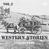Western Stories Collection Vol. 2 by Various Artists