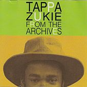 Play & Download From the Archives by Tappa Zukie | Napster