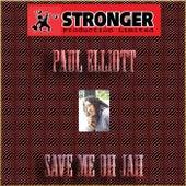 Save Me Oh Jah by Paul Elliott