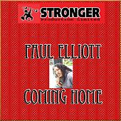 Play & Download Coming Home by Paul Elliott | Napster