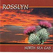 Play & Download Rosslyn by North Sea Gas | Napster