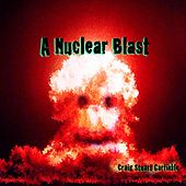 Play & Download A Nuclear Blast by Craig Stuart Garfinkle | Napster