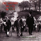 Play & Download The Mother Of All Morris by Ashley Hutchings | Napster