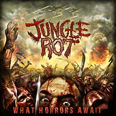 Play & Download What Horrors Await by Jungle Rot | Napster