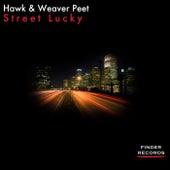 Street Lucky by Weaver Peet Hawk