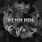 Nie mehr Broke (feat. Fler & Sido) by Mortel