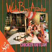 Chicken Outlaw by Wide Boy Awake