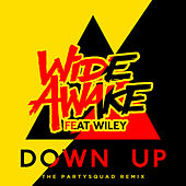 Down Up (The Partysquad Remix) by Wide Awake