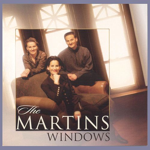 Play & Download Windows by The Martins | Napster