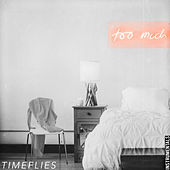 Too Much (Instrumental) by Timeflies