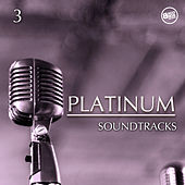 Platinum Soundtracks Vol. 3 by Various Artists