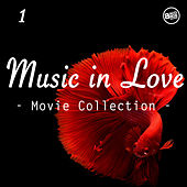 Music in Love, Movie Collection Vol. 1 by Various Artists