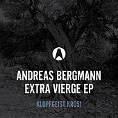 Extra Vierge EP by Andreas Bergmann