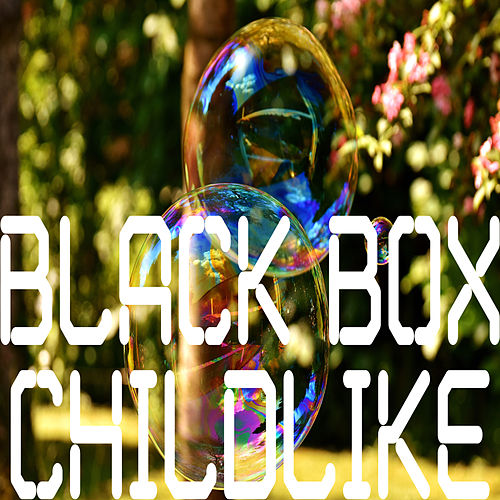 Childlike by Black Box