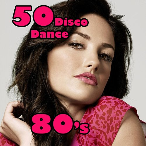 50 Disco Dance by Various Artists