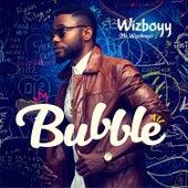 Bubble by Wizboyy