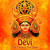 Devi: The Power & The Glory by Various Artists
