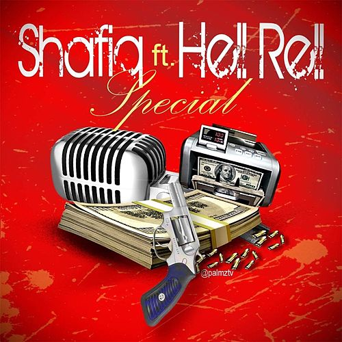 Special (feat. Hell Rell) by Shafiq Husayn