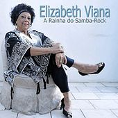 A Rainha do Samba-Rock by Elizabeth Viana