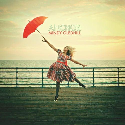 Anchor by Mindy Gledhill