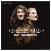 Saint-Saëns, Debussy, Hahn & Pierné: La sonate de Vinteuil by Maria Milstein and Nathalia Milstein