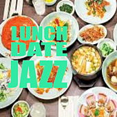 Lunch Date Jazz von Various Artists