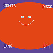 Gomma Disco Jams EP1 by Various Artists