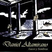 Luces y Sombras by Daniel Altamirano