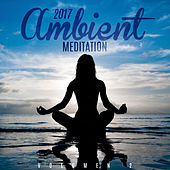 2017 Ambient Meditation (Vol. 2) by Chillout Lounge
