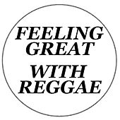 Feeling Great With Reggae von Various Artists