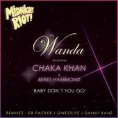 Baby Don't You Go von Wanda
