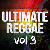 Ultimate Reggae Vol 3 by DJ MixMasters