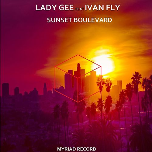 Sunset Boulevard by Lady Gee