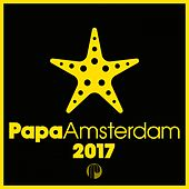Papa Amsterdam 2017 by Various Artists