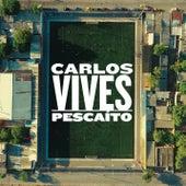 Pescaíto de Carlos Vives