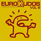 Eurokudos, Vol. 8 by Various Artists