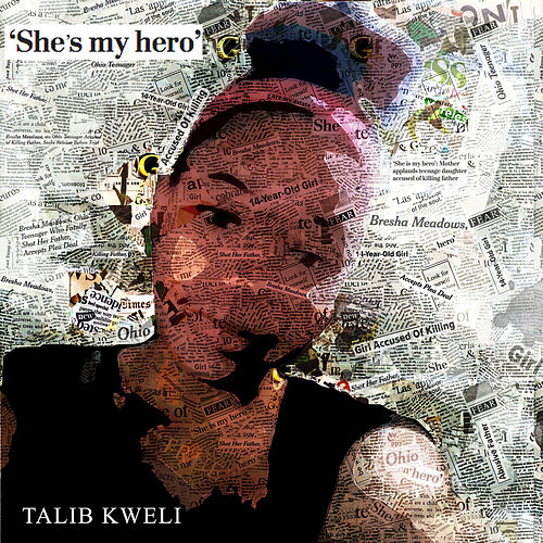 She's My Hero by Talib Kweli