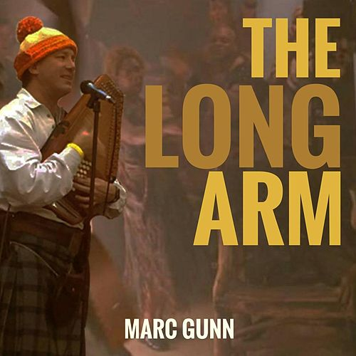 The Long Arm by Marc Gunn