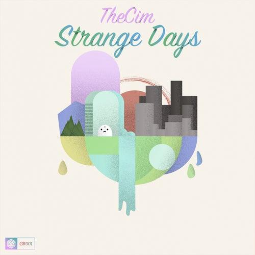 Strange Days - Single by TheCim