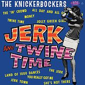 Jerk & Twine by The Knickerbockers