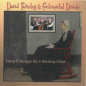 There'll Always Be a Rocking Chair by David Parmley